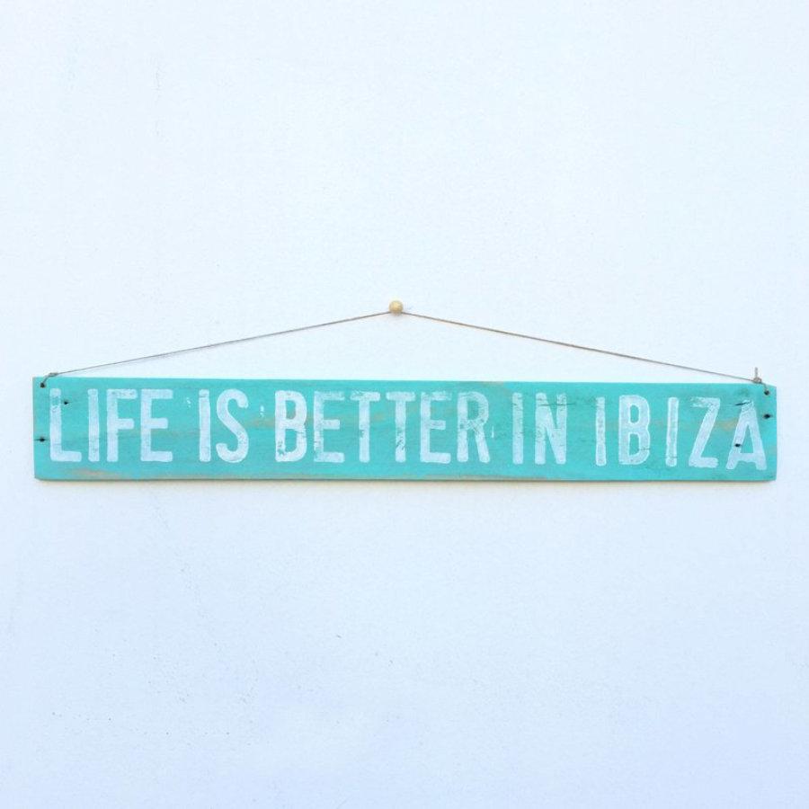 Cartel Life Is Better In Ibiza® - Enkaja Ibiza