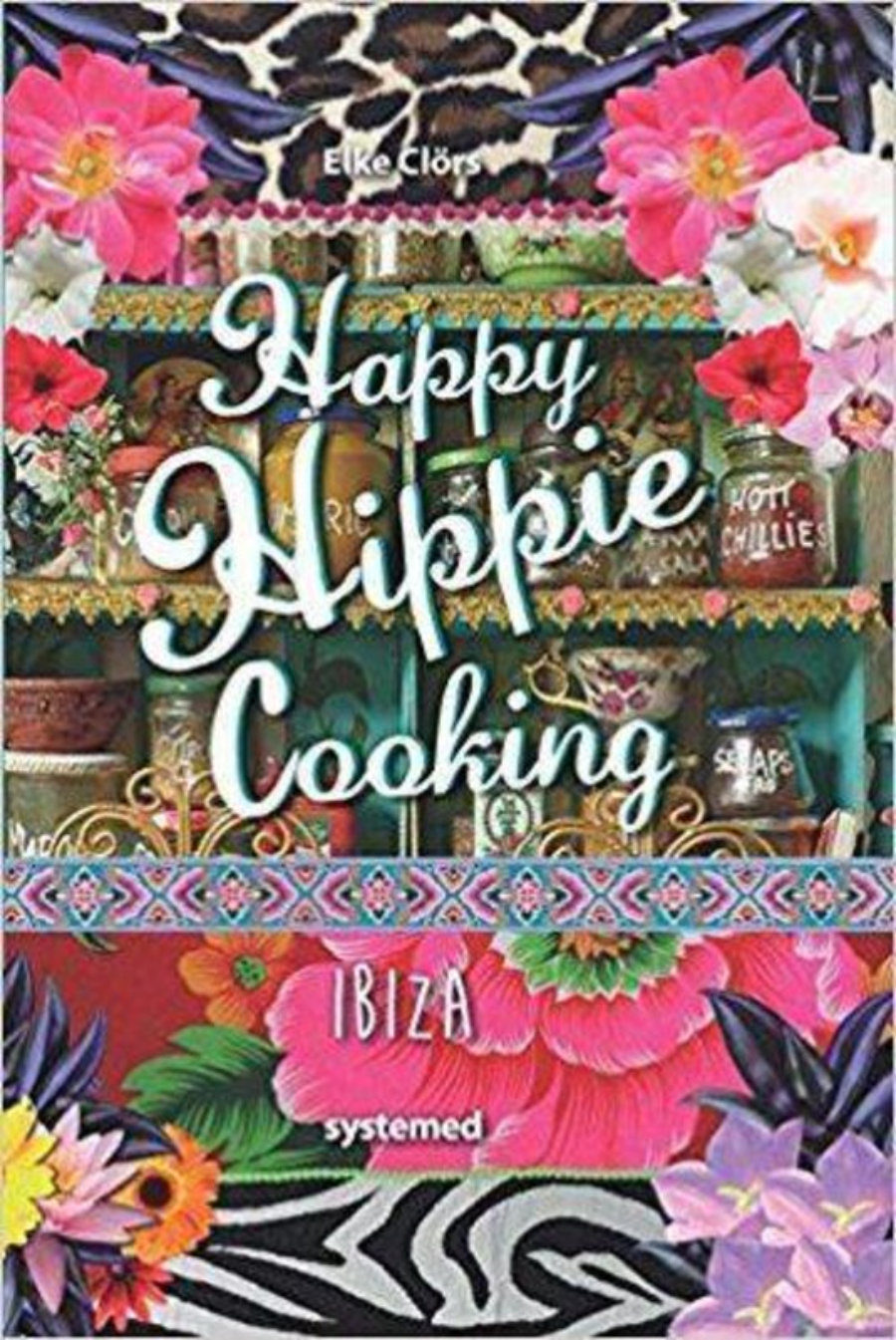 Happie Hippie Cooking Ibiza