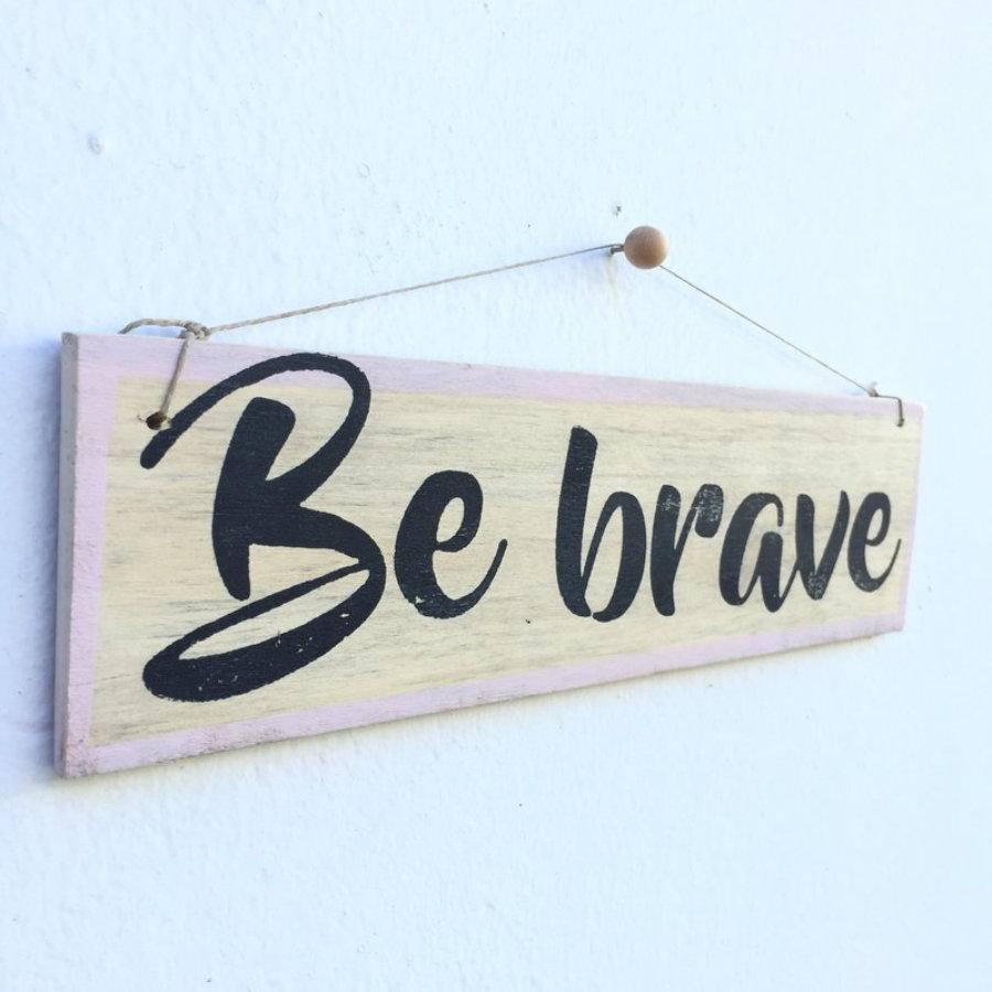 Cartel Be Brave - Enkaja Ibiza